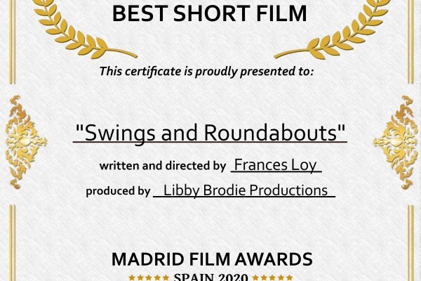 Swings and Roundabouts, Semi-Finalist Certificate