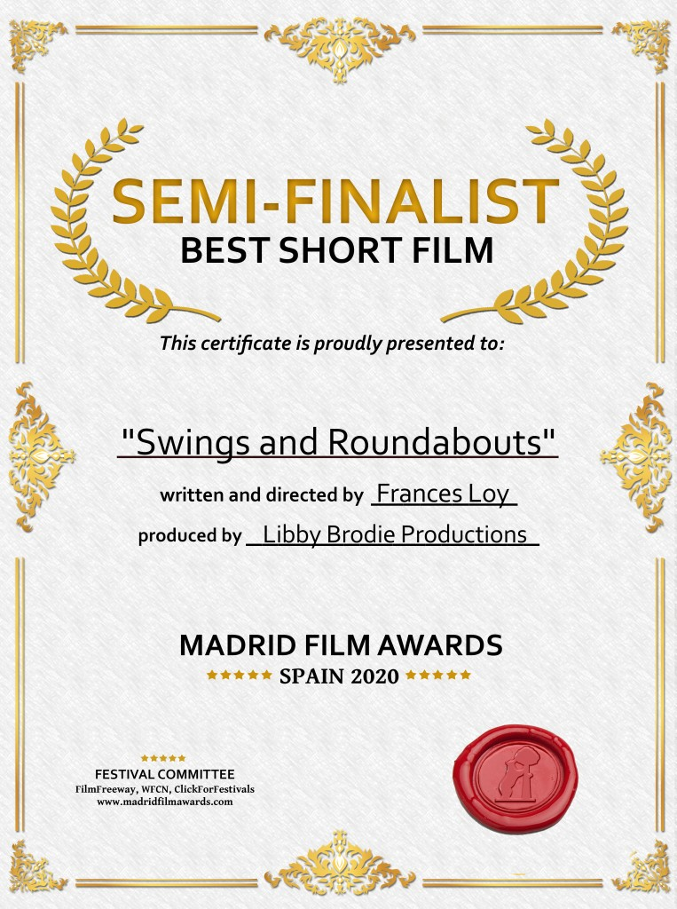 Swings and Roundabouts, Semi-Finalist Certificate